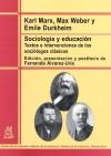 Sociología y educación: MARX, K., WEBER,