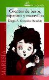 CUENTOS DE BESOS, ESPANTOS Y MARAVILLAS, 1: GONZALEZ REINFELD, DIEGO