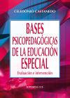Bases psicopedagógicas de la educación especial: Celedonio Castanedo; Celedonio