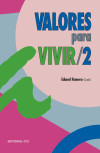 VALORES PARA VIVIR/2: Eduardo Romero