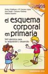 El esquema corporal en Primaria: Miraflores Gómez, Emilio