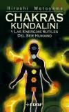Chakras Kundalini y Las energías sutiles del ser humano: Hiroshi Motoyama; Mario Lamberti