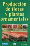 PRODUCCIÓN DE FLORES Y PLANTAS ORNAMENTALES: Henry Vidalie