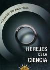 Herejes de la ciencia: Polanco Masa, Alejandro