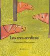 TRES CERDITOS, LOS: Jacobs, Joseph; López,