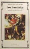 Los bandidos: Friedrich von Schiller , y Berta Raposo Fernández