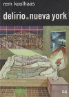 Delirio de Nueva York: Rem Koolhaas