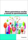 Ofertasgastronómicassencillasysistemasdeaprovisionamiento. Certificados de profesionalidad. Cocina: Becerra Torres, María
