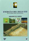 ENERGÍAS DEL SIGLO XXI: DE LAS ENERGÍAS FÓSILES A LAS ALTERNATIVAS: GIL GARCIA, G.