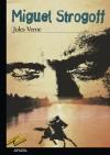 Miguel Strogoff: Jules Verne