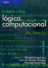 LÓGICA COMPUTACIONAL: Fernando Martín Rubio; Juan Luis Sánchez González; Enrique Paniagua ...