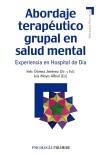 Abordaje terapéutico grupal en salud mental: experiencia en un hospital de día: Gómez...