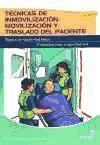 Técnicas de inmovilización, movilización y traslado del: Guinot García, Manuel
