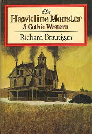 The Hawkline Monster: Brautigan, Richard