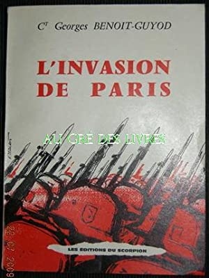 L'invasion de PARIS, in-12 carré, br, couv ill, ill n&b, 314 pp