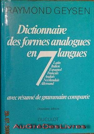 Dictionnaire des formes analogues en 7 langues, Latin,Italien,Espagnol,Français,Anglais, N&...