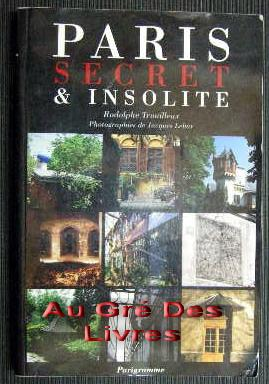 PARIS Secret & insolite, in-8, br, 189 pp