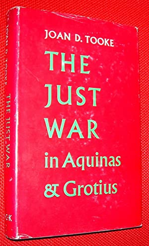 The Just War in Aquinas and Grotius