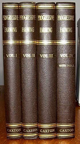 Progressive Farming. The Maintenance of High Production. 4 Volume Set.