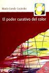 El poder curativo del color - María Conde Custodio