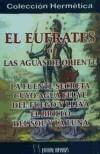 ÉUFRATES O LAS AGUAS DE ORIENTE, EL - PHILALETHES, E.