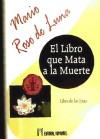 El Libro que Mata a la Muerte - Mario Roso de Luna