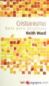 CRISTIANISMO. GUIA PARA PERPLEJOS - WARD, KEITH
