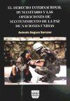 Derecho internacional humanitario - Antonio Segura