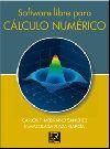 Software libre para cálculo numérico - Medrano Sánchez, Carlos; Plaza García, Inmaculada