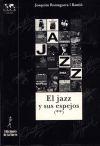 El jazz y sus espejos (II) - Romaguera i Ramió, Joaquim (1941- )