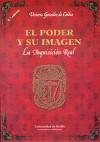 El poder y su imagen : la Inquisición real - González de Caldas Méndez, Victoria
