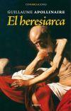 El heresiarca - Apollinaire, Guillaume