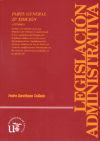 LEGISLACION ADMINISTRATIVA. PARTE GENERAL. (CON CD) - ESCRIBANO COLLADO, PEDRO