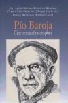 Pío Baroja. Cincuenta años después - Biblioteca Nueva