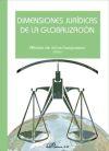 Dimensiones jurídicas de la globalización - Alfonso De Julios (Ed)