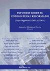 Estudios sobre el Código Penal reformado - Morillas Cueva, Lorenzo (dir.)