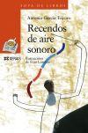 Recendos de aire sonoro - Antonio García Teijeiro ,, Fino Lorenzo