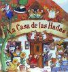 CASA DE LAS HADAS,LA - Equipo Editorial Fernleigh Books; Lino Gonzalvo, Ana