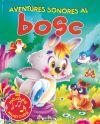 BOSC, EL (AVENTURES SONORES) - Susaeta Ediciones