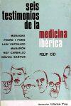 Seis testimonios de la medicina ibérica - Cid, Felip