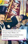Historia de la literatura hispanoamericana II: ROBERTO GONZÁLEZ ECHEVARRÍA ENRIQUE PUPO-WALKER