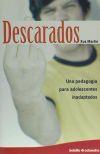 Descarados : Una pedagogía para adolescentes inadaptados - Xus Martín