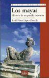 Los mayas - Raúl Pérez López-Portillo