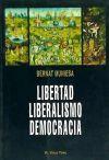 LIBERTAD,LIBERALISMO,DEMOCRACIA - MUNIESA,BERNAT