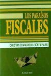 LOS PARAISOS FISCALES - CHAVAGNEUX , CHRISTIAN