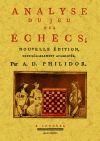 Analyse du jeu des echecs - Philidor, A.D.