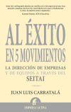 Al éxito en 5 movimientos - Juan Luis Carratalá Alastruey
