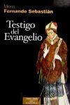 Testigo del Evangelio - Fernando Sebastián Aguilar