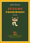 Juegos prohibidos - Morales Montes de Oca, Judith (1963-)
