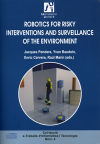 Robotics for risky interventions and surveillance of the environment - JACQUES PENDERS